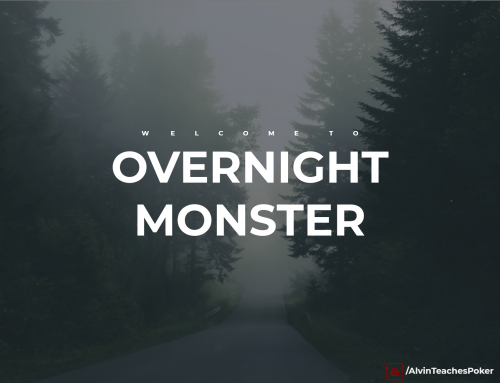 High-Stakes Poker Secrets. Overnight Monster